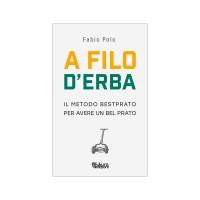 A Filo d'Erba. Il Metodo Bestprato - LIBRO Fabio Polo